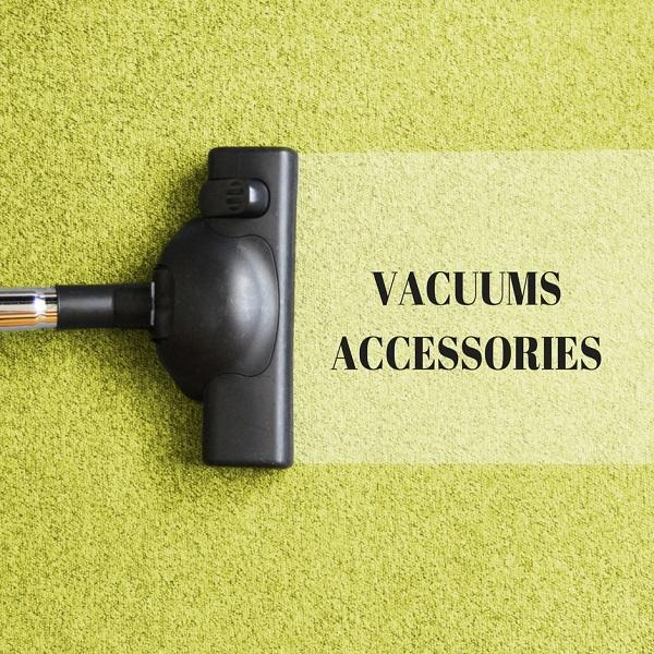 VACUUMS-ACCESSORIES